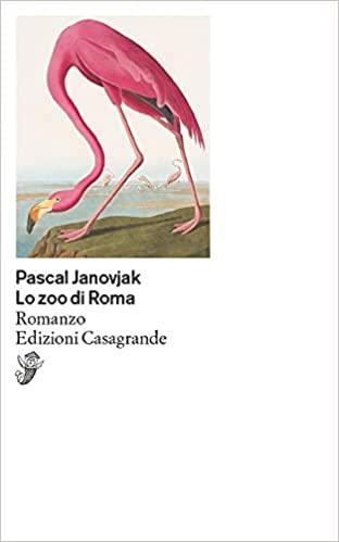 Lo zoo di Roma, romanzo